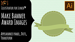 Illustrator for Lunch Banner and Awards Badges