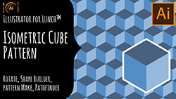 Illustrator for Lunch Isometric Cube Pattern