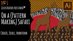 Illustrator for lunch On a pattern making safari