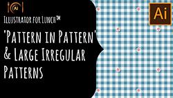 Illustrator for Lunch™ Illustrator pattern classes