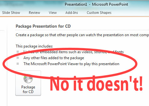 PowerPoint 2010 package presentation for CD PowerPoint Save to CD doesnt include the viewer